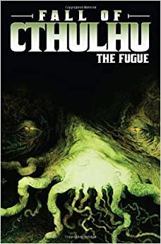 Book Fall of Cthulhu Vol. 1: The Fugue