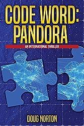 Code Word Pandora: : An International Thriller