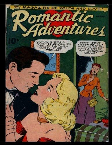 Romantic Adventures #1: Golden Age Romance Comic 1949
