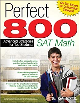 Book Perfect 800: SAT Math: Advanced Strategies for Top Students Csm edition by Dan Celenti (2010)