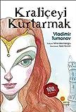 img - for Kraliceyi Kurtarmak book / textbook / text book