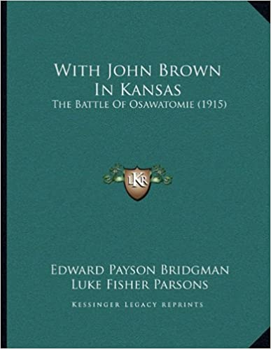 Book With John Brown In Kansas: The Battle Of Osawatomie (1915)