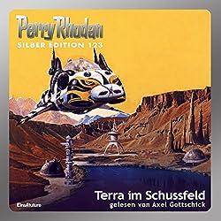 Terra im Schussfeld (Perry Rhodan Silber Edition 123)