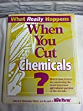 What Really Happens When You Cut Chemicals?, New Farm Staff, 0913107166