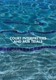 img - for Court Interpreters and Fair Trials book / textbook / text book