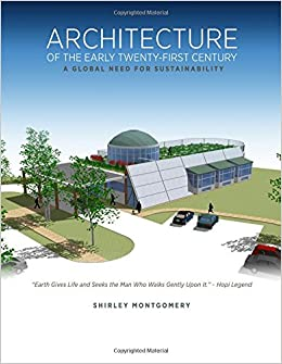 Architecture of the Early Twenty-first Century: A Global Need for Sustainability