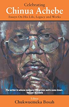essays by chinua achebe Chinua achebe's heart of darkness and racism the nigerian novelist chinua achebe made claims in the 1970s that 'heart of darkness' was a racist novella.