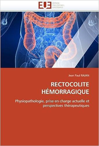 Téléchargement Rectocolite hémorragique: Physiopathologie, prise en charge actuelle et perspectives thérapeutiques pdf, epub