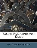 Baonl Par Alphonse Karr, Karr Alphonse 1808-1890, 1246137933