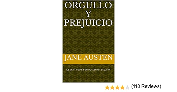 Orgullo y Prejuicio: A Spanish Translation