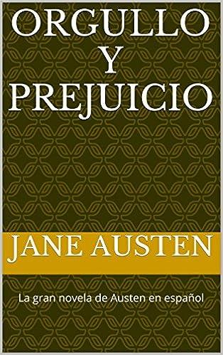 Neues Buch herunterladen Orgullo y Prejuicio: A Spanish Translation (Spanish Edition) auf Deutsch PDF CHM B00P1Z8JKW
