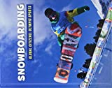 Snowboarding (21st Century Skills Library: Global Citizens: Olympic Sports)