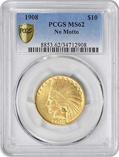(1908 $10 Gold No Motto MS62 PCGS)