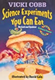 Science Experiments You Can Eat (Turtleback School & Library Binding Edition)