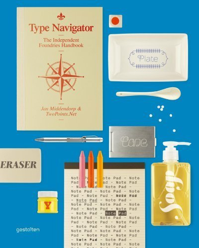 Type Navigator: The Independent Foundries Handbook by TwoPoints.Net (2011-10-15)