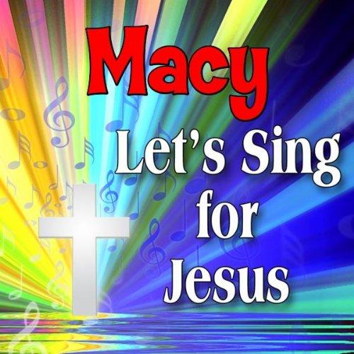 Macy is a C-H-R-I-S-T-I-A-N (Macey, Maci, Macie, Masey, Massee, - S.com Macey