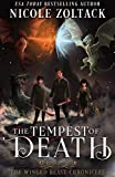 The Tempest of Death (The Winged Beast Chronicles Book 4)