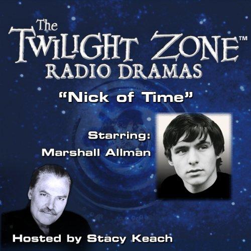 Nick of Time: The Twilight Zone Radio Dramas