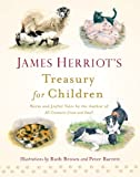 img - for James Herriot's Treasury for Children: Warm and Joyful Tales by the Author of All Creatures Great and Small book / textbook / text book