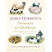 James Herriot's Treasury for Children: Warm and Joyful Tales by the Author of All Creatures Great and Small