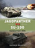 img - for Jagdpanther vs SU-100: Eastern Front 1945 (Duel) book / textbook / text book