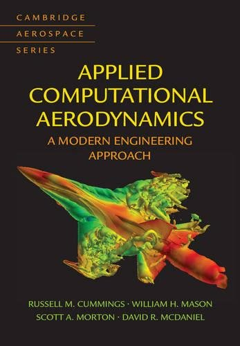 Applied Computational Aerodynamics  A Modern Engineering Approach  Cambridge Aerospace Series Band 53