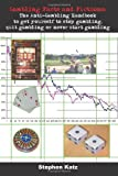 Gambling Facts and Fictions: The Anti-Gambling