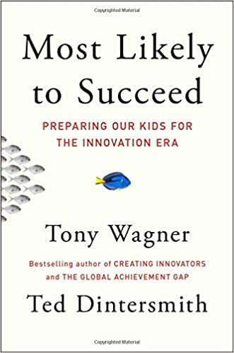 Image result for Most Likely to succeed innovation education book