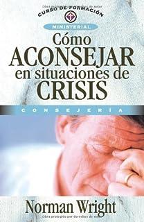 Capacitados para restaurar consejera curso de formacion cmo aconsejar en situaciones de crisis curso de formacion ministerial consejeria spanish fandeluxe Gallery