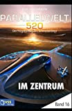 img - for Parallelwelt 520 Band 16 - Im Zentrum (German Edition) book / textbook / text book