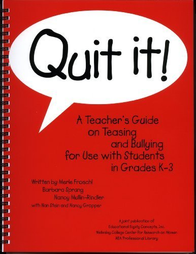Quit It!: A Teacher's Guide on Teasing and Bullying for...