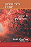 img - for Tara's Journey: Part 3-When Tara Whispers book / textbook / text book