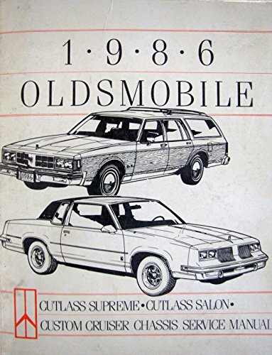 - 1986 Oldsmobile Chassis Service Manual - Cutlass Supreme/Cutlass Salon