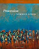 img - for Procession: The Art of Norman Lewis book / textbook / text book