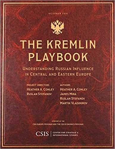 The kremlin playbook understanding russian influence in central and the kremlin playbook understanding russian influence in central and eastern europe csis reports kindle edition fandeluxe Choice Image