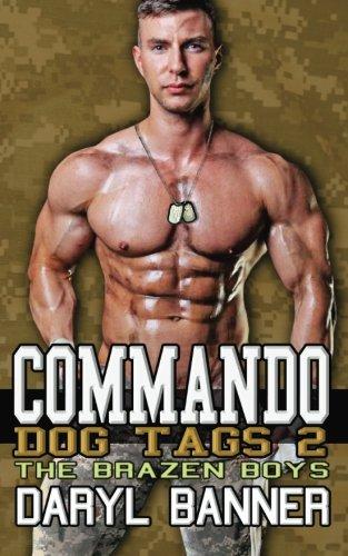 Commando: Dog Tags 2 (The Brazen Boys Vol. 9)