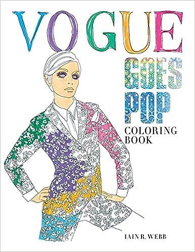 Amazon Com Vogue Goes Pop Coloring Book 9781840917444 British