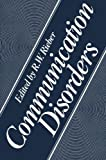Communication Disorders, Rieber, R. W., 1475797621