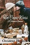 Hot Cocoa Wars: A Christmas Romance