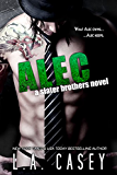 ALEC (Slater Brothers Book 2)