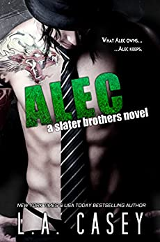 ALEC (Slater Brothers Book 2) by [Casey, L.A.]