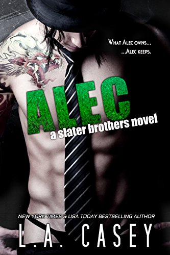(ALEC (Slater Brothers Book 2))