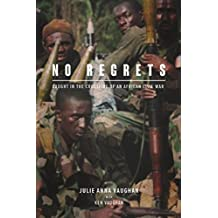 No Regrets: Caught in the Crossfire of an African Civil War