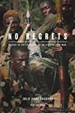 img - for No Regrets: Caught in the Crossfire of an African Civil War book / textbook / text book