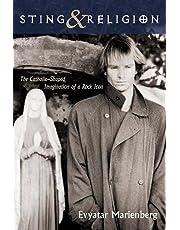 Sting and Religion: The Catholic-Shaped Imagination of a Rock Icon
