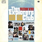 Freedom Wind by Explorers Club (2008-05-20)