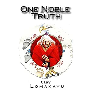 One Noble Truth Audiobook