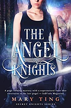 The Angel Knights-(Novella) Prequel by [Ting, Mary]