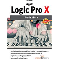 Apple Logic Pro X 2 ed.: Guida all'uso
