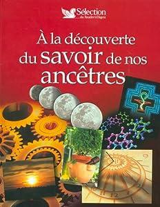 """Afficher """"À la découverte du savoir de nos ancêtres"""""""